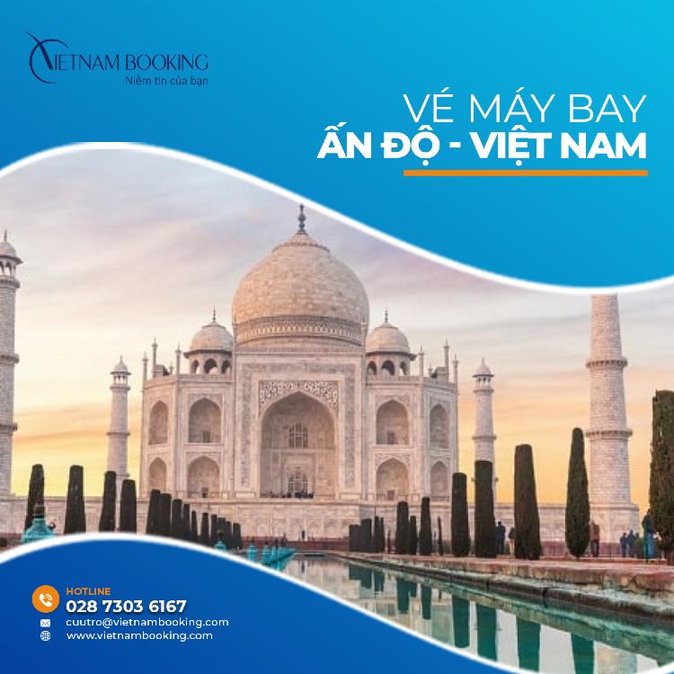 Vé máy bay từ Ấn Độ về Việt Nam