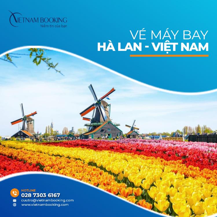 vé máy bay từ Hà Lan về Việt Nam