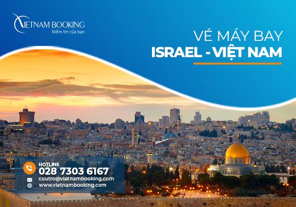 Vé máy bay từ Israel về Việt Nam, đã có chuyến bay tháng 8