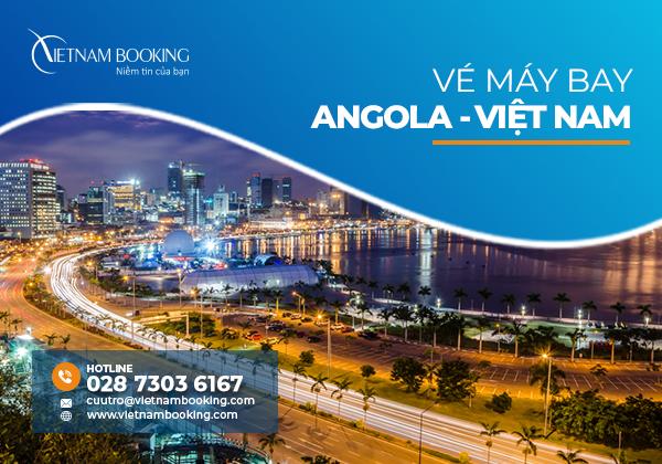 Vé máy bay từ Angola về Việt Nam, Lịch bay mới hàng tháng