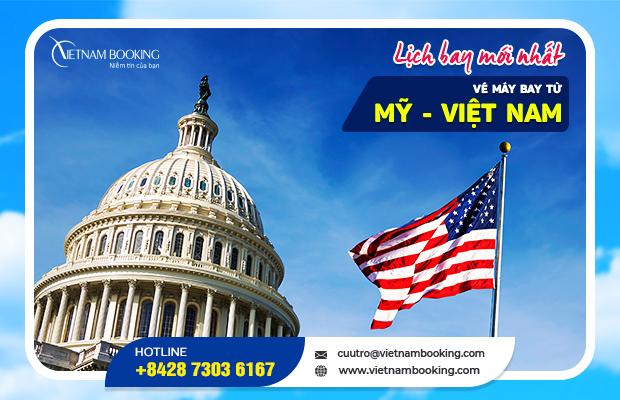 Vé máy bay từ Mỹ về Việt Nam, đã có lịch bay mới nhất